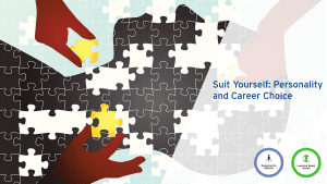Suit Yourself: Personality and Career Choice @ 103 McLaughlin College