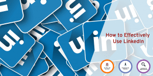 How to Effectively Use LinkedIn (Webinar) @ Online (URL will be provided in the email confirmation)