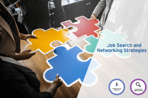 Classrooms to Careers Series: Job Search & Networking Strategies (Webinar) @ Online (URL will be provided in the email confirmation)