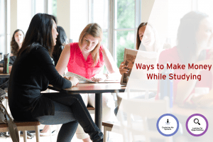 Classrooms to Careers Series: Ways to Make Money While Studying (Webinar) @ Online