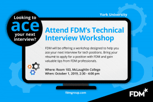 Employer - Customized Event by FDM Group Canada: How to Ace the Interview @ 103 McLaughlin College