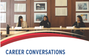 Career Conversations: Discovering Careers in Communications @ Senate Chambers 940 North Ross Building