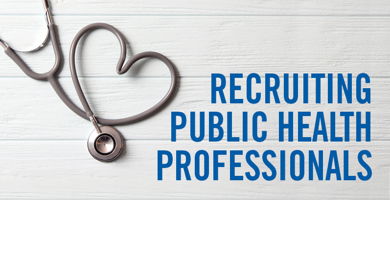 Recruiting Public Health Professionals