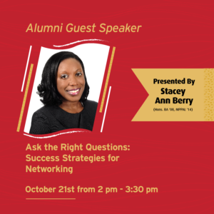 Alumni Guest Speaker - Ask the Right Questions: Success Strategies for Networking @ Online (Zoom)