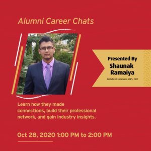 Alumni Guest Speaker Events: Shaunak Ramaiya (Learning Consultant at Ontario Public Service) @ Virtual