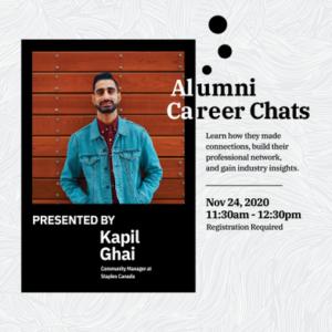 Alumni Guest Speaker Events: Kapil Ghai (Community Manager at Staples Canada) @ Virtual