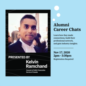 Alumni Guest Speaker Events: Kelvin Ramchand (Counsel at Public Prosecution Service of Canada @ Virtual