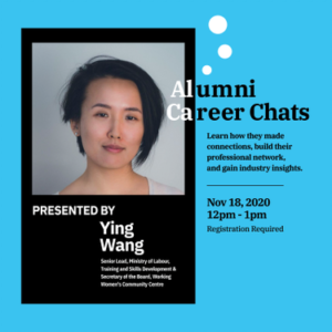 Alumni Guest Speaker Events: Ying Wang (Senior Lead, Ministry of Labour, Training and Skills Development) @ Virtual