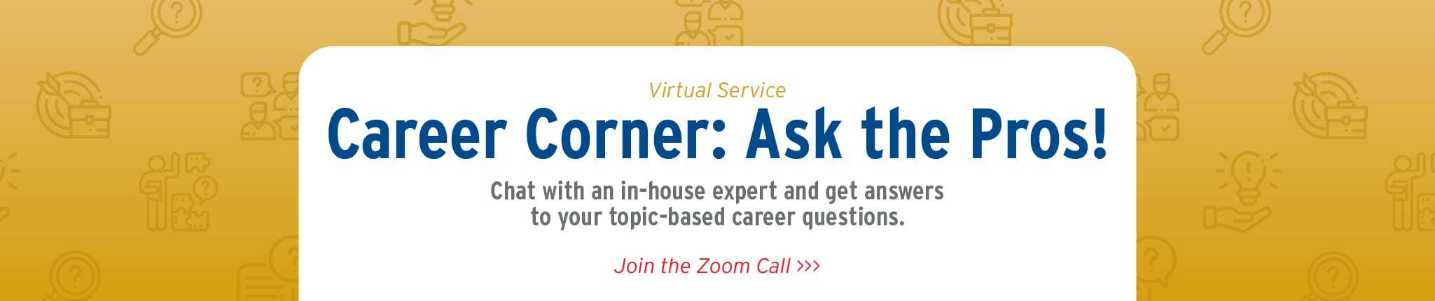 Career Corner: Ask the Pros
