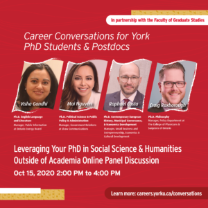 Career Conversations: Leveraging Your PhD in Social Science and Humanities Outside of Academia Online Panel Discussion (For York PhD Students and Postdocs) (WEBINAR) @ Virtual Event