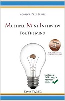 Multiple Mini Interview for the Mind